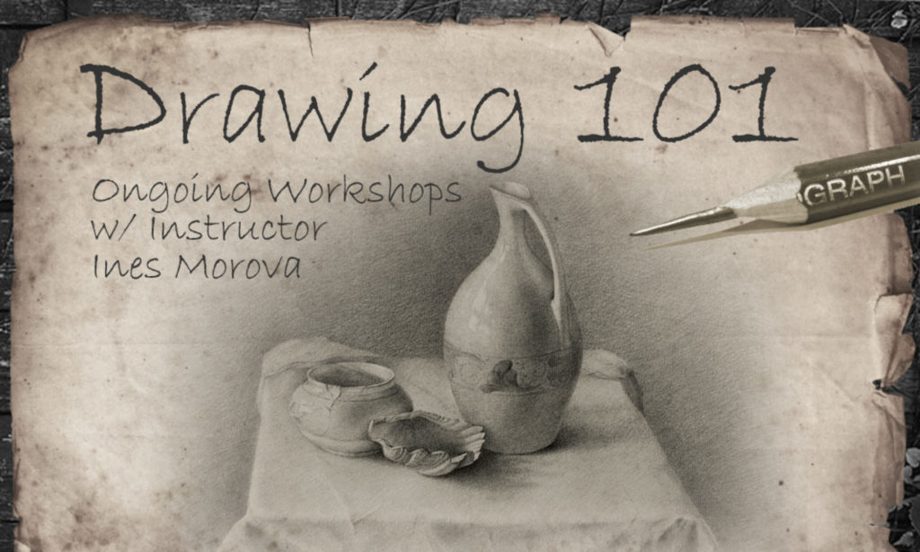 Drawing 101 Classes as Studio 23 Gallery, Alameda, with Ines Morova
